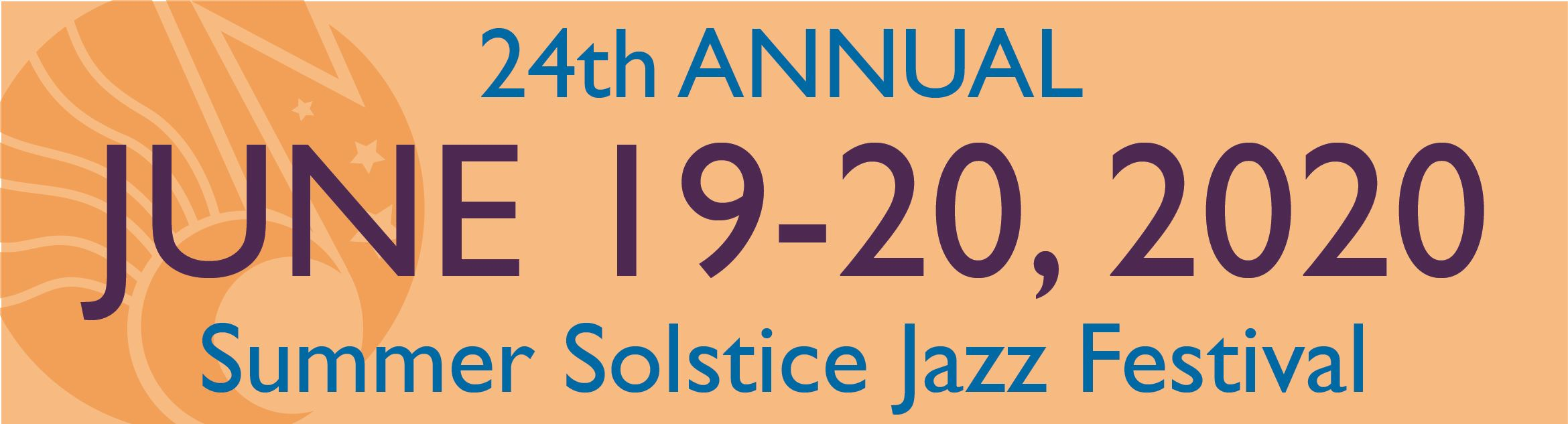 24th annual Summer Solstice Jazz Festival June 19-20, 2020